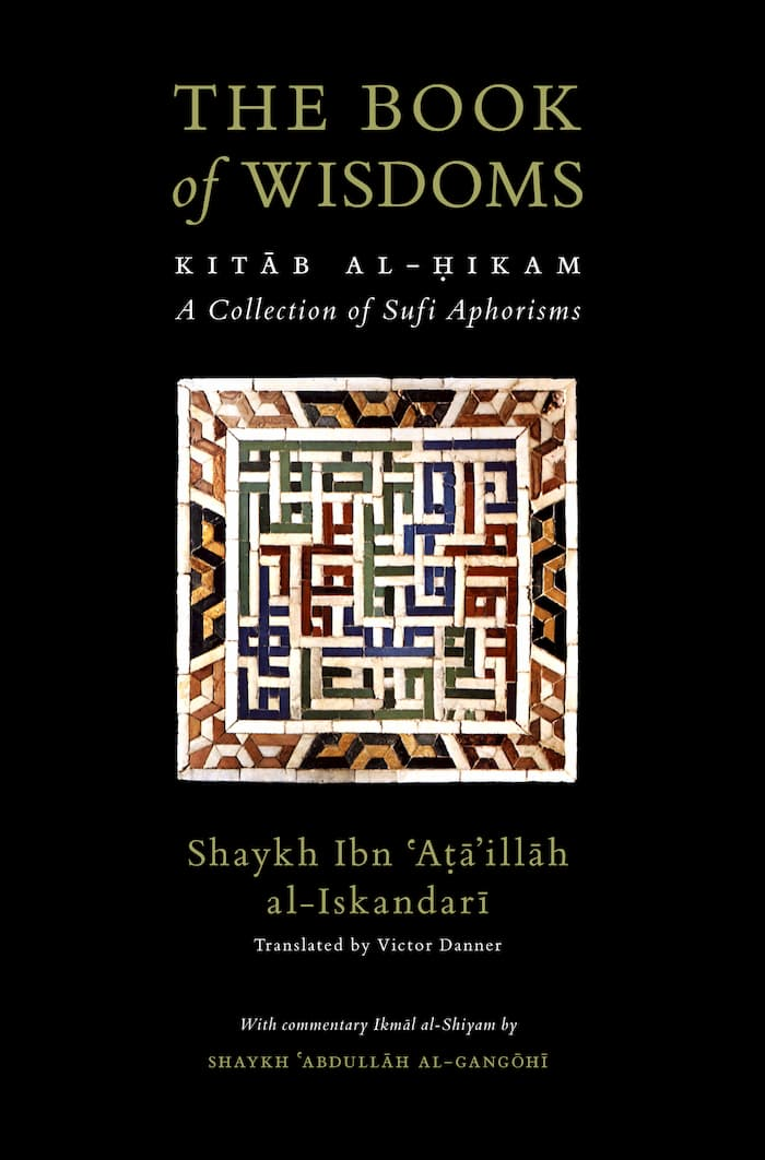 The Book Of Wisdoms [Kitab al-Hikam with Ikmal al-Shiyam]