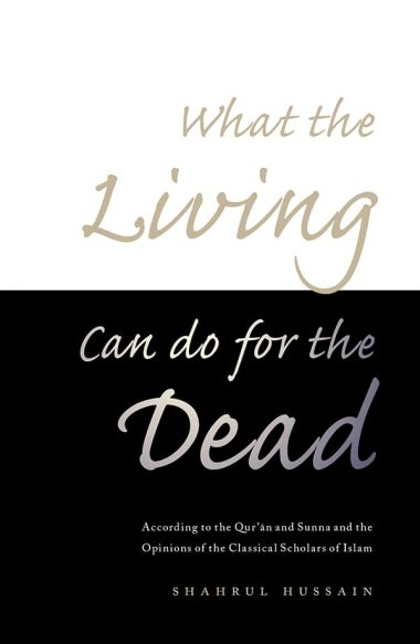 What the Living Can Do for the Dead